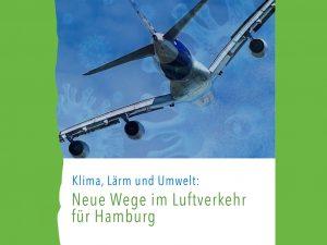 Forderungskatalog: Neue Wege im Luftverkehr für Hamburg